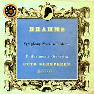 Brahms • Otto Klemperer • Philharmonia Orchestra - Symphony No.4 In E Minor download free