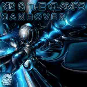 K12  & The Clamps - GameOver download mp3 flac