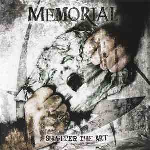 Memorial  - Shatter The Art download free