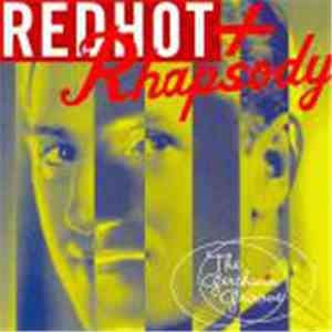Various - Red Hot + Rhapsody (The Gershwin Groove) download free